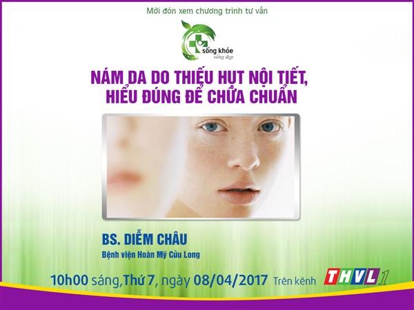 [Bác sĩ tư vấn] – Nám da do thiếu hụt nội tiết, hiểu đúng để chữa chuẩn