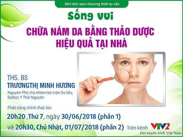 [Bác sĩ tư vấn] – Chữa nám da bằng thảo dược hiệu quả tại nhà